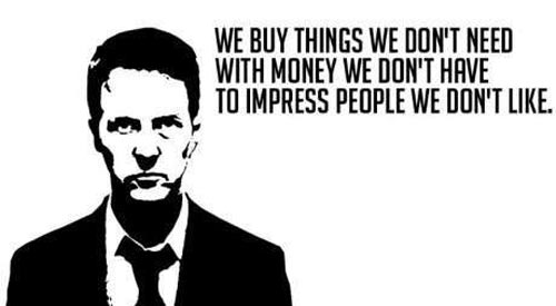 https://envertetcontretout.ch/wp-content/uploads/2018/09/fight-club-quotes-we-buy-things-we-dont-need.jpg